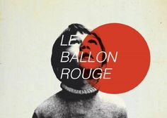 Le Ballon Rouge • Directed by Albert Lamorisse 1956