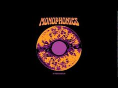 Monophonics - Say You Love Me