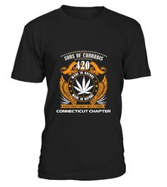 # SONS OF CANNABIS CONNECTICUT CHAPTER .  SONS OF CANNABIS CONNECTICUT CHAPTERMore years click here: https://www.teezily.com/stores/cannabis-day-gifts-store Click the GREEN BUTTON, select your style, color and order. **T-shirt, Long Sleeve and Hoodie available in multiple colors** Only available for a Limited Time. Get yours ASAP.Additional styles and colours.