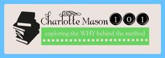 If you're just learning about Charlotte Mason or wanting to delve deeper into her method of education, this is a great place to start. For t...