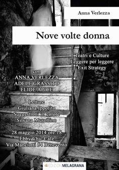 """PALCOSCENICO IN CAMPANIA.it: BENEVENTO - """"Nove volte donna"""", mercoledì 28/5, all' Ebby Chic Cafè di via Manciotti, presentato da Teatri e Culture"""