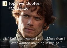 Top Five Outlander Quotes on Goodreads https://www.goodreads.com/blog/show/493-top-five-outlander-quotes-on-goodreads