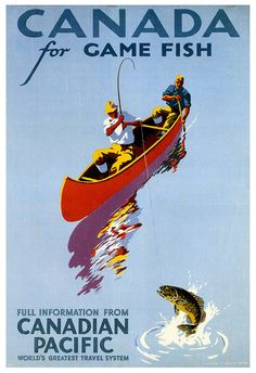 Vintage Travel Poster 1939 Canada For Game Fish Canadian Pacific Lake Canoe Fishermen This poster is printed using only genuine inks on premium heavy Old Poster, Retro Poster, Poster Ads, Advertising Poster, Poster Prints, Vintage Advertisements, Vintage Ads, Vintage Stuff, Posters Canada