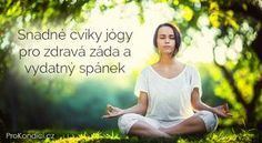 Snadné cviky jógy pro zdravá záda a vydatný spánek | ProKondici.cz