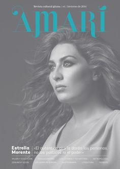 Amari #1  Número 1 de Amarí, revista cultural gitana. Invierno de 2014. Socialism, Literatura, Journals, Culture, Winter, Women