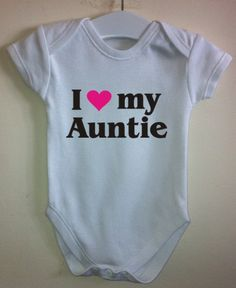 I love my Auntie personalised personalized cool baby body grow suit vest girl boy baby clothes gift idea funny