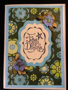Homemade follow your dreams card