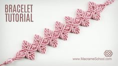 Flower Petal Bracelet Tutorial in Vintage Style | Macrame School