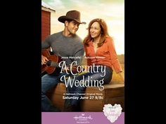 A Country Wedding Drama, Romance Movies 2015 - Jesse Metcalfe, Autumn Reeser, Laura Mennell - YouTube