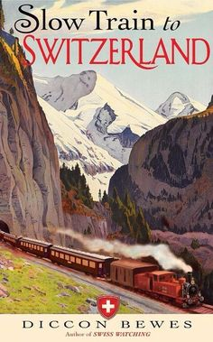Vintage Slow Train Swiss Switzerland Travel Poster Giclee Art Print #Vintagetravelposters