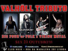 VALHÖLL NIGHT - Big Four of Folk & Viking Metal Tribute Evento: https://www.facebook.com/events/1635228300065770/ Sexta 23 de Outubro #Viking #Folk #Celtic #Medieval #Power #Pagan #Progressive #Death #Thrash Hosts: VLord & Jőrmundgander  Entrada 2 Euros Aberto das 23 às 4