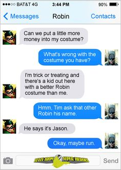 Halloween Texts from Superheroes http://geekxgirls.com/article.php?ID=5797