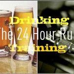 The 24 Hour Rule Beer, Advice, Tableware, Fitness, Root Beer, Ale, Dinnerware, Tips, Tablewares
