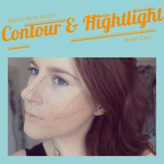 Beauty Buzz Daily's Contour & Highlight Made Easy!