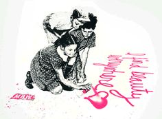 I FIND BEAUTY EVERYWHERE | Three color hand finished screen print on archival art paper |  Size: 30in x 22in |  Edition: 75