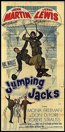 Jumping Jacks    Directed by	Norman Taurog  Produced by	Hal B. Wallis  Written by	Brian Marlow  Herbert Baker  Story by	Robert Lees  Fred Rinaldo  Starring	Dean Martin  Jerry Lewis  Mona Freeman  Don DeFore  Robert Strauss  Distributed by	Paramount Pictures  Release date(s)	June 11, 1952