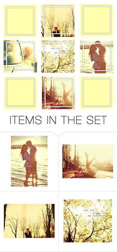 """you are my sunhine"" by queenrachietemplateaddict ❤ liked on Polyvore featuring art"