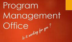 Program Management Office: It's only as good as you want it to be