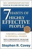 The Seven Habits of Highly Effective People by Stephen Covey