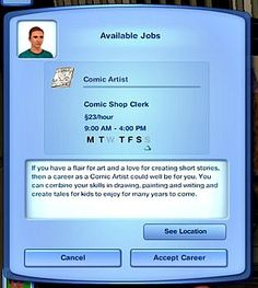 Would love this! My Sims 3 Blog: Comic Artist Career for Sims 3 (Requested) by missyhissy