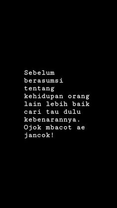 Snap Quotes, All Quotes, Jokes Quotes, Mood Quotes, Qoutes, Life Quotes, Memes, Quotes Galau, Wonder Quotes