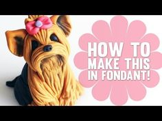 Learn how to make a cute Yorkshire Terrier Cake Topper - Cake Decorating Tutorial Fondant Dog, Fondant Animals, Fondant Toppers, Fondant Cakes, Cupcake Toppers, Dog Cake Topper, Cake Topper Tutorial, Fondant Tutorial, Fondant Figures