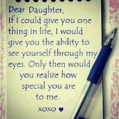 dear daughter love quotes family cute quote heart family quote family quotes letter xoxo pen I love my girls! A and Z love mom xoxo Mother Daughter Quotes, I Love My Daughter, My Beautiful Daughter, My Love, Mother Quotes, Daughter Quotes Funny, Letter To My Daughter, Birthday Quotes For Daughter, Three Daughters