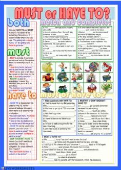 Must or Have to? Language: English Grade/level: Intermediate School subject: English as a Second Language (ESL) Main content: Must or have to Other contents: Modal verbs English Fun, English Study, English Lessons, Learn English, English Time, English Course, English Class, English Teaching Materials, English Teaching Resources