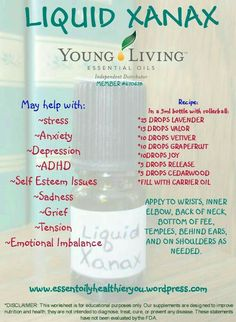 oil for aniexty Young Living essential oils~Liquid Xanax by agnes by agnes by agnes Young Living essential oils~Liquid Xanax by agnes by agnes by agnes Natural Essential Oils, Doterra Essential Oils, Essential Oil Blends, Essential Oils Anxiety, Young Living Essential Oils For Anxiety, Essential Oils For Baths, Young Living Essential Oils Rollerball, Essential Oils Young Living Recipes Rollers, Essential Oils Depression
