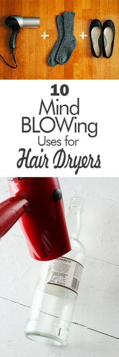 Uses for Hair Dryers, Hair Dryer USes, Things to Do With Hair Dryers, Life Hacks, Beauty Hacks, Home Hacks, Popular, Life Tips