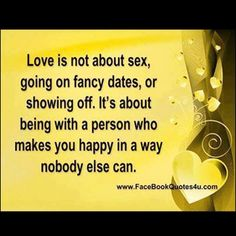 Love is not about... This is so true!!