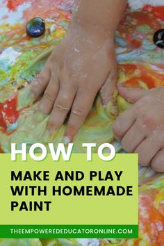 Learn to make your own safe homemade paint for play with toddler and preschoolers, plus sensory play ideas using homemade paint. Try this in your home, day care, or early childhood care centre. | The Empowered Educator How To Make Diy, Make Your Own, Make It Yourself, Edible Paint, Homemade Paint, Baby Painting, Washable Paint, Diy Slime, Paint Stain
