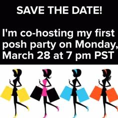 Co-Hosting My First Posh Party!!! Please join me on Monday, March 28 (7-9 pm PST) as I co-host my first posh party!  I can share up to 100 listings and would love to help some new closets.  I will only share from closets that follow all posh rules.  Please help spread the word!!  Other