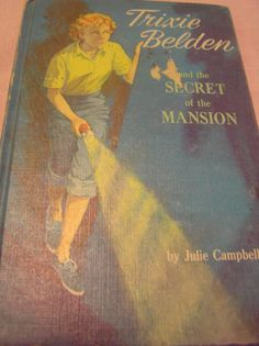 Trixie Belden and the Secret of the Mansion by SevenSistersBooks