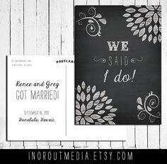 Wedding Announcement postcards -  chalkboard style, we said I do, we got married, Chalkboard style. $55.00, via Etsy.