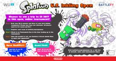 NoA PR - Show Off Your Skills in the Splatoon U.S. Inkling Open Tournament For a Chance to Win a Trip to E3 2017   REDMOND Wash.--(BUSINESS WIRE)-- When you play the original Splatoon game for the Wii U console do you ever think to yourself: Wow. Im really good at this game and would love to put my skills to the test for the chance to win an awesome prize  maybe I dont know an amazing trip to E3 2017 in sunny Los Angeles? If so this is the opportunity for you! Battlefy is hosting an online…