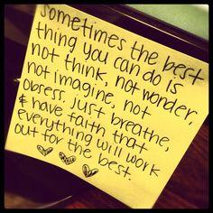 just breathe & have faith!