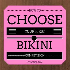 How to Choose Your First Bikini Competition - FITaspire