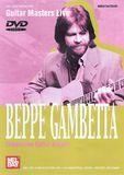 Guitar Masters Live: Beppe Gambetta - Flatpicking Guitar Artistry [DVD] [English] [2008], 15715265