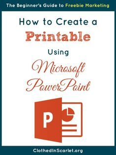 A step by step tutorial on how to create a printable using Microsoft PowerPoint