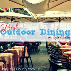 Best Outdoor Dining in Lake County