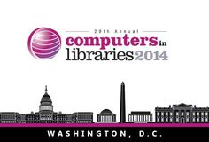 See you at Computers in Libraries (CIL) in DC Next Week for a Future Oriented Tech Talk & the Leadership Future of Libraries Survival Summit #CILDC