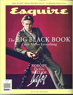 Willem Dafoe strikes a pose as he covers the fall-winter 2018 issue of Esquire The Big Black Book. Dafoe poses for the lens of photographer Marc Hom… Perfect Martini, Zodiac Characters, Willem Dafoe, The Silent Treatment, Magazine Images, Magazine Covers, Feature Article, Black Books, Big Black