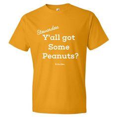 Y'all Got Peanuts?