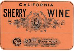 Antique Prohibition Medicinal California Sherry Wine Pacific PHARMACY Bottle ORIGINAL Label Wine Cellar Bar  Eureka CA. $24.99, via Etsy.