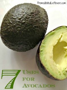 7 ways to use for avocados - frugal beauty tips and other ideas.