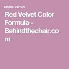 Red Velvet Color Formula - Behindthechair.com