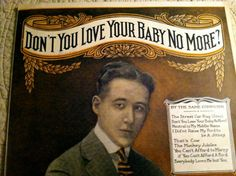Don't You Love Your Baby No More  Sheet Music by ScarlettsFancies, $12.50