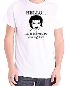#Lionel richie - hello - joke #novelty #t-shirt - all sizes,  View more on the LINK: 	http://www.zeppy.io/product/gb/2/121174363644/
