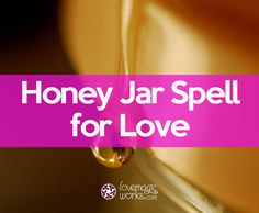 How to Cast a Honey Jar Spell to Attract Love - Love Magic Works Witchcraft Love Spells, Witchcraft Spells For Beginners, Hoodoo Spells, Jar Spells, Luck Spells, Gypsy Spells, Wicca Love Spell, Love Spell Chant, Cast A Love Spell
